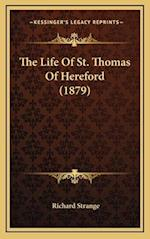 The Life of St. Thomas of Hereford (1879) af Richard Strange