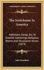 The Scotchman in America af John Proudfoot