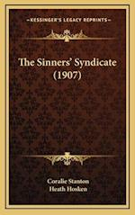 The Sinners' Syndicate (1907) af Coralie Stanton, Heath Hosken
