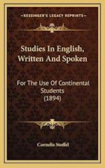 Studies in English, Written and Spoken af Cornelis Stoffel