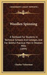 Woollen Spinning af Charles Vickerman