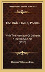 The Ride Home, Poems af Florence Wilkinson Evans