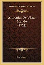 Armonias de Ultra-Mundo (1872) af Jose Monroy