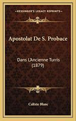 Apostolat de S. Probace af Calixte Blanc