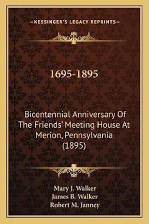 Bog, paperback 1695-1895 af Mary J. Walker, James B. Walker