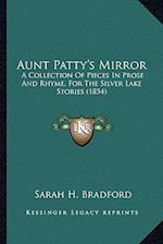 Aunt Patty's Mirror af Sarah H. Bradford