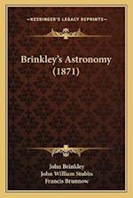 Brinkley's Astronomy (1871) af Francis Brunnow, John Brinkley, John William Stubbs