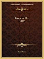 Froeschwiller (1899) af Henri Bonnal