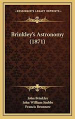 Brinkley's Astronomy (1871) af John Brinkley, John William Stubbs, Francis Brunnow