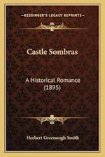 Castle Sombras af Herbert Greenhough Smith