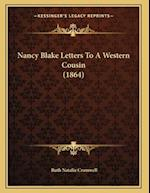 Nancy Blake Letters to a Western Cousin (1864) af Ruth Natalie Cromwell
