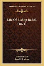 Life of Bishop Bedell (1871) af William Bedell