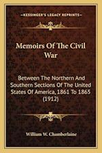 Memoirs of the Civil War af William W. Chamberlaine
