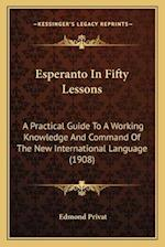 Esperanto in Fifty Lessons af Edmond Privat