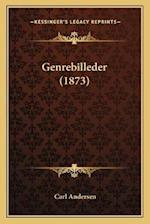 Genrebilleder (1873) af Carl Andersen