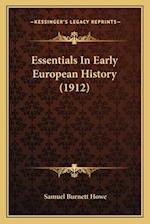 Essentials in Early European History (1912) af Samuel Burnett Howe
