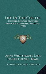 Life in the Circles af Harriet Blaine Beale, Anne Wintermute Lane