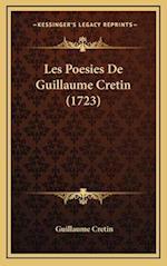 Les Poesies de Guillaume Cretin (1723) af Guillaume Cretin