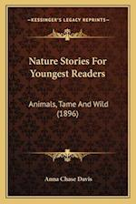Nature Stories for Youngest Readers af Anna Chase Davis