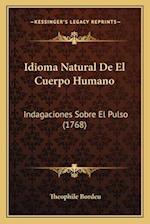 Idioma Natural de El Cuerpo Humano af Theophile Bordeu