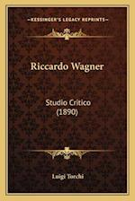 Riccardo Wagner af Luigi Torchi