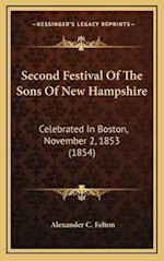 Second Festival of the Sons of New Hampshire af Alexander C. Felton