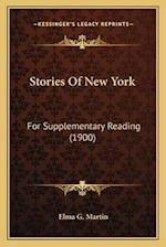 Stories of New York af Elma G. Martin