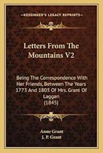 Letters from the Mountains V2 af Anne Grant