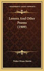 Lenora and Other Poems (1909) af Walter Drane Martin