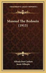 Masoud the Bedouin (1915) af Alfreda Post Carhart
