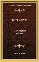 Iowa Leaves af Clara B. Rouse