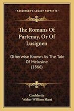 The Romans of Partenay, or of Lusignen af Couldrette