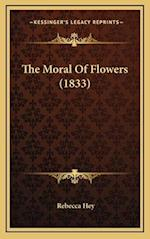 The Moral of Flowers (1833) af Rebecca Hey