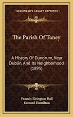 The Parish of Taney af Everard Hamilton, Francis Elrington Ball