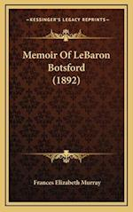 Memoir of Lebaron Botsford (1892) af Frances Elizabeth Murray