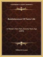 Reminiscences of Farm Life af William R. Freeman