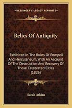 Relics of Antiquity af Sarah Atkins