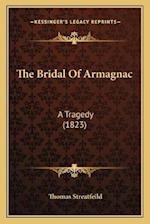 The Bridal of Armagnac af Thomas Streatfeild