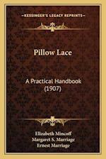 Pillow Lace af Elizabeth Mincoff, Margaret S. Marriage