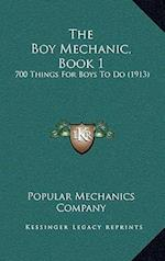 The Boy Mechanic, Book 1