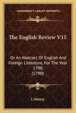 The English Review V15 af J. Murray