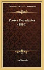 Proses Decadentes (1886) af Leo Trezenik