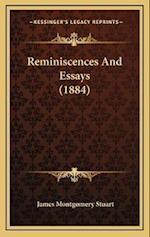 Reminiscences and Essays (1884) af James Montgomery Stuart