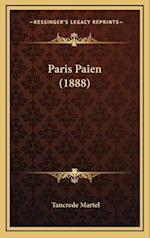 Paris Paien (1888) af Tancrede Martel