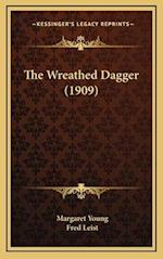 The Wreathed Dagger (1909) af Margaret Young