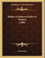 Studies in Japanese Kakke or Beriberi (1886) af Wallace Taylor