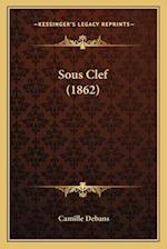 Sous Clef (1862) af Camille Debans