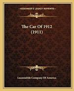 The Car of 1912 (1911) the Car of 1912 (1911) af Locomobile Company of America