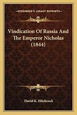 Vindication of Russia and the Emperor Nicholas (1844)