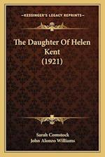 The Daughter of Helen Kent (1921) af Sarah Comstock